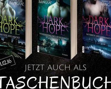 Dark Hope - Nun auch als Taschenbuch