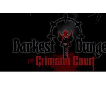 """Darkest Dungeon DLC """"The Crimson Court"""" Angekündigt"""
