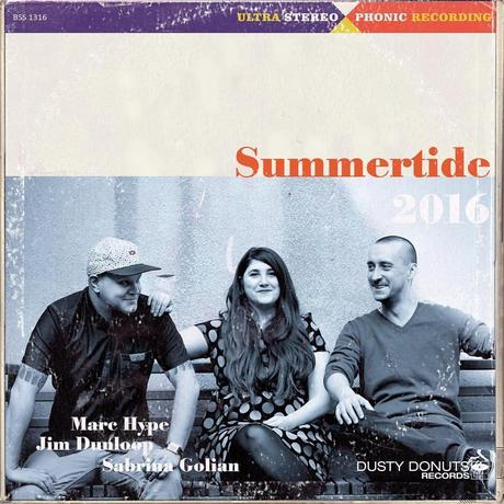 SUMMERTIDE Mix 2016 // selected by Marc Hype & Sabrina Golian and beautifully enhanced by world class pianist Jim Dunloop // free download