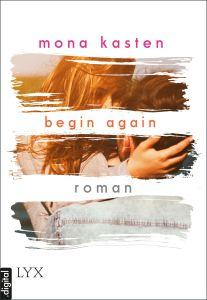 Begin Again Mona Kasten eBook Cover