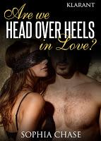 [Rezension] Sophia Chase - Are we HEAD OVER HEALS in love?