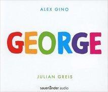 """[Hörbuch-Rezension] """"George"""", Alex Gino (Sauerländer audio)"""