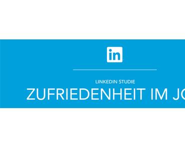 LinkedIn-Studie: Deutsche sind die glücklichsten Arbeitnehmer weltweit, weiche Faktoren wichtiger als das Gehalt