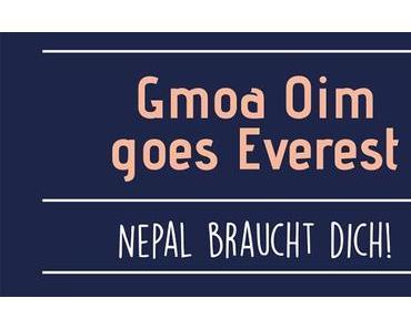 Gmoa Oim goes Everest – Termintipp für 19. Nov. 2016
