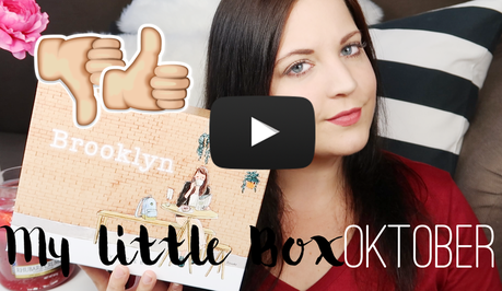 Unboxing - My Little Box Oktober (+ Video)