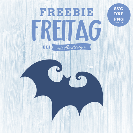 Freebie Freitag Fledermaus Plotterdatei