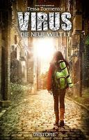 [Blick ins Buch] Tessa Tormento (Emma S. Rose) - Virus: die neue Welt Episode 1