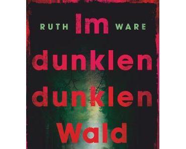 Rezension: Im dunklen, dunklen Wald von Ruth Ware