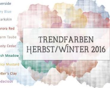 Die Trendfarben der Saison Herbst/Winter 2016 laut Pantone®