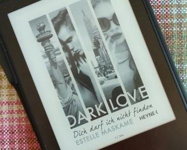 [Books] DARK LOVE Band 2 - Dich darf ich nicht finden von Estelle Maskame