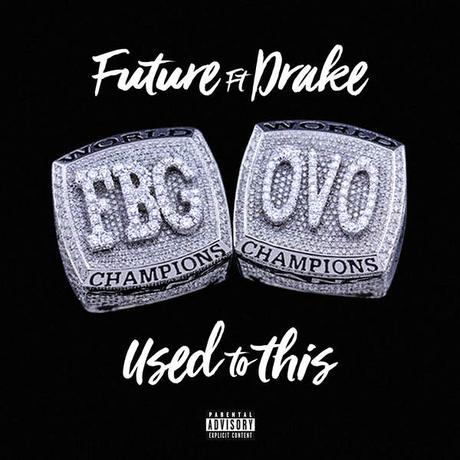 Future & Drake – Used To This [Video & Stream]