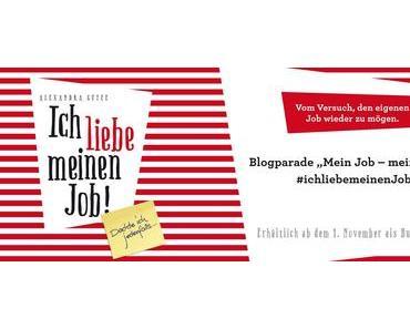 """Blogparade """"Mein Job - meine Welt"""""""