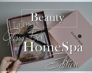 Glossybox Oktober HomeSpa Edition