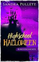 [Rezension] Highschool Halloween (Sandra Pulletz)