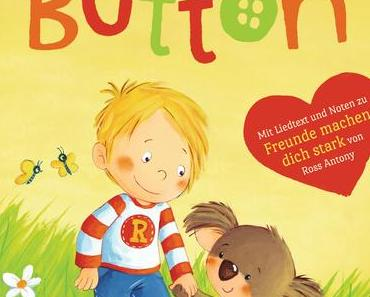 (Rezension) Mein Freund Button - Ross Antony und Sabine Zett