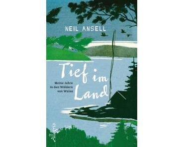 Ansell, Neil: Tief im Land