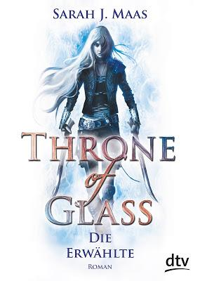 [Rezension] Throne of Glass - Die Erwählte