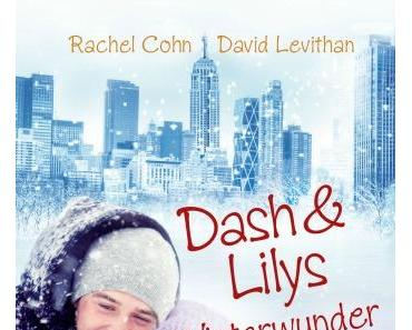 [Kurzrezension] Dash & Lilys Winterwunder