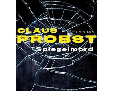 Spiegelmord - Claus Probst liest in Mannheim