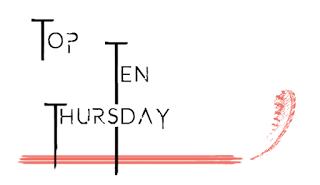 TTT - Top Ten Thursday #289