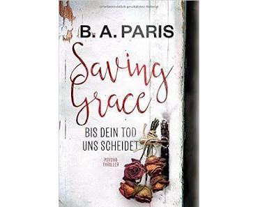 """Leserrezension zu """"Saving Grace"""" von B.A. Paris"""