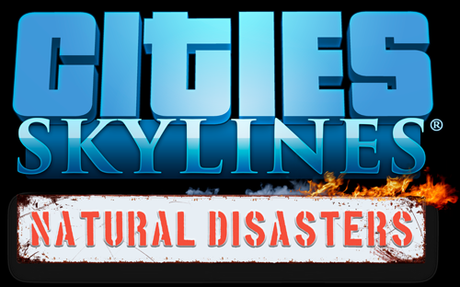 Cities: Skylines Natural Disasters - Ab Mittwoch im Handel