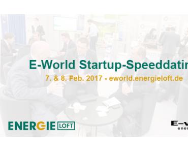 Speeddating für Energie-Startups auf der E-world 2017
