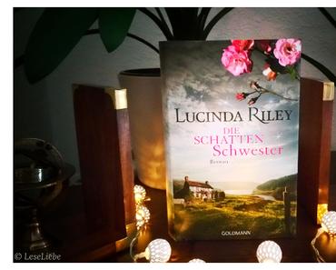 [Rezension] Die Schattenschwester || Lucinda Riley