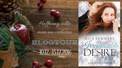 [Blogtour] »Irrepressible Desire: Manhattan Love Stories 2« von Mila Summers & »Until Love - Trevor« von Aurora Rose Reynolds - Die Gewinner
