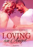[Buchvorstellung & Blick ins Buch] Leocardia Sommer - Loving an Angel