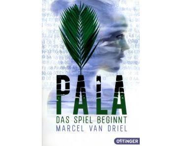 """[LESEEINDRUCK] """"Pala - Das Spiel beginnt"""" (Band 1)"""