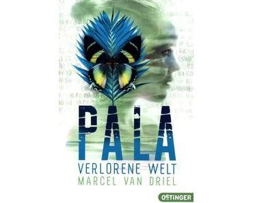 "[LESEEINDRUCK] ""Pala - Verlorene Welt"" (Band 3)"