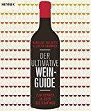 """""""Der ultimative Wein-Guide – zum Kenner in über 333 Grafiken"""" von Madeline Puckette und Justin Hammack"""