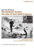 Josef von Sternberg: The Salvation Hunters und The Case of Lena Smith