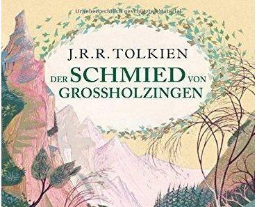 {Rezension} Der Schmied von Großholzingen von J. R. R. Tolkien