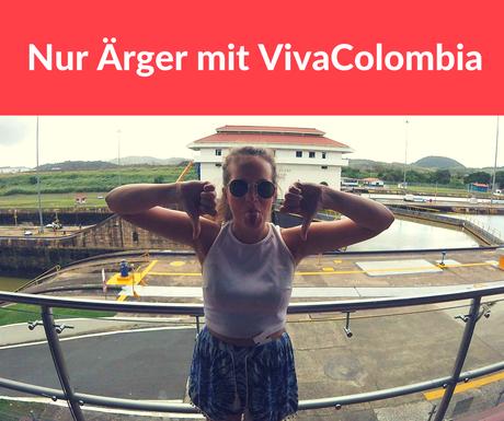 Nur Ärger mit VivaColombia bei der Buchung eines Fluges von Panama nach Kolumbien