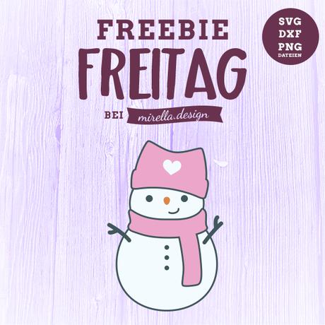 Freebie Freitag Schneefrau Freundin
