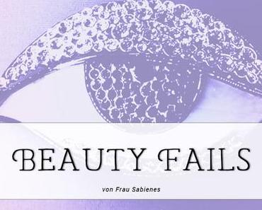 Lidstrich und Co – Meine ganz persönlichen Beauty Fails