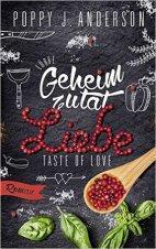 """[Rezension] """"Taste of Love – Geheimzutat Liebe 1"""", Poppy J. Anderson (Bastei Lübbe)"""