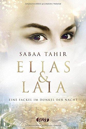 Elias und Laia - Eine Fackel im Dunkel der Nacht