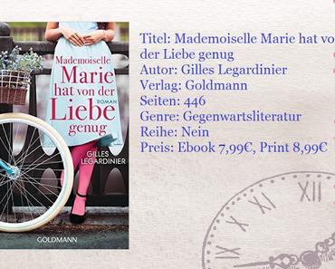 [Rezension] Mademoiselle Marie hat von der Liebe genug von Gilles Legardinier