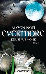 Rezension - Alyson Noël - Evermore - Der blaue Mond