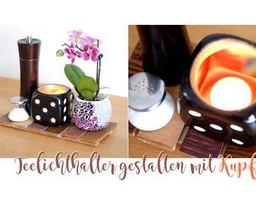 [diy] Teelichthalter mit Kupferfarbe selber machen