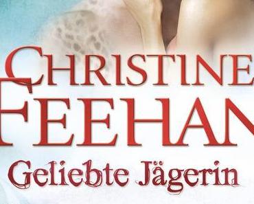 Yeahhh ein neuer Feehan >> Geliebte Jägerin (Leopardenmenschen - Saga 6) << Christine Feehan