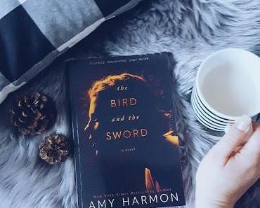 Traumhaft schön >> The Bird and the Sword << Amy Harmon