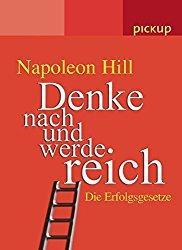 Napoleon Hill: Denke nach und werde reich (Buchcover)