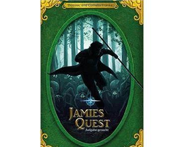 Jamies Quest: Aufgabe gesucht von Cornelia und Dominic Franke