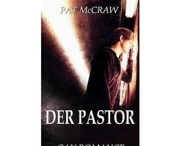 [Rezension] Pat McCraw - Der Pastor