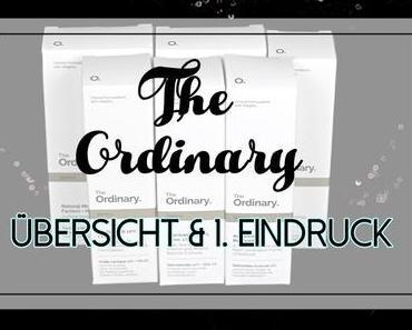 |Skincare| The Ordinary - Übersicht & 1. Eindruck