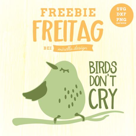 Freebie Freitag heute wird nicht geweint